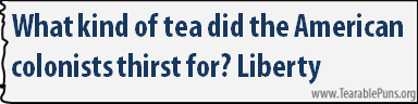 What kind of tea did the American colonists thirst for?