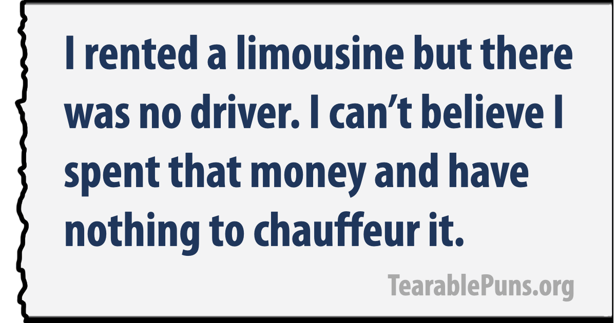 I rented a limousine