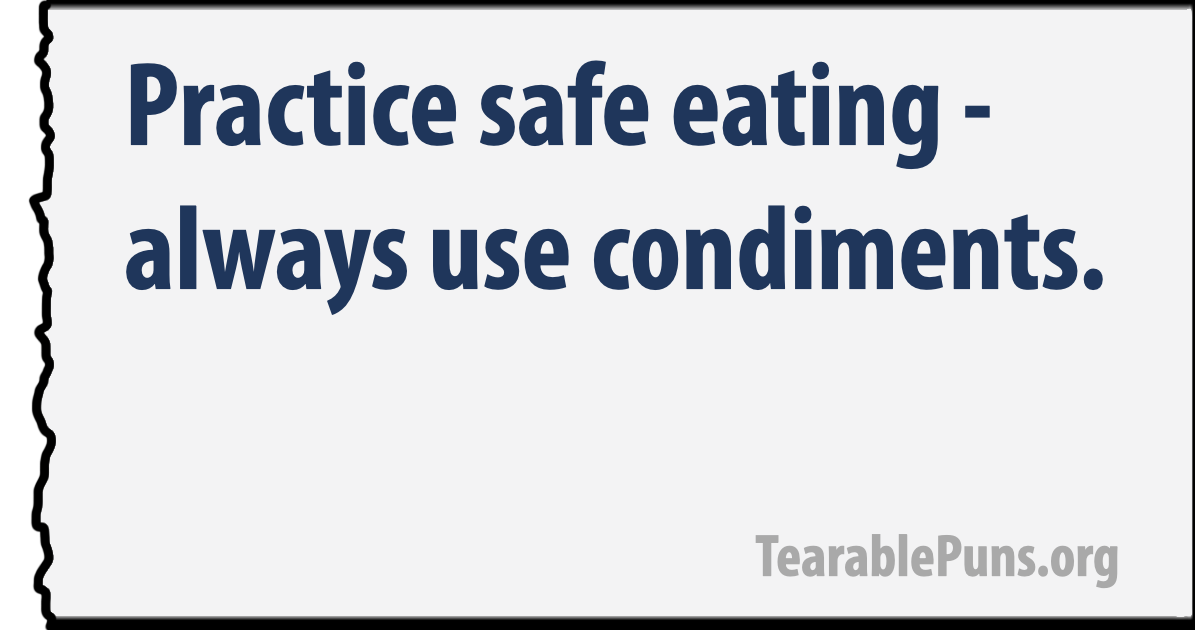 Practice safe eating